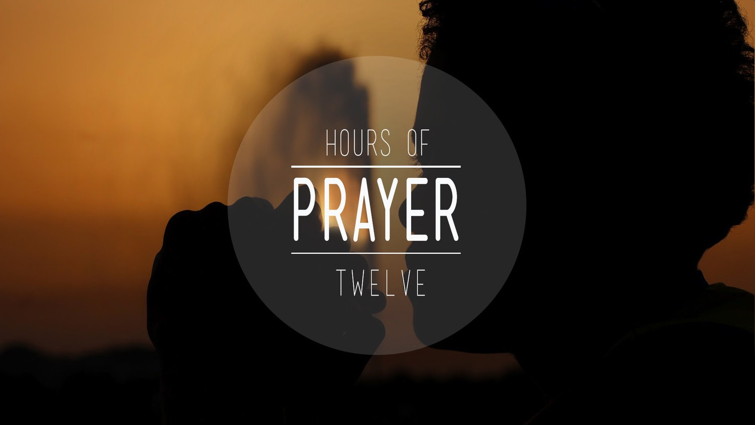 12 Hours of Prayer 2